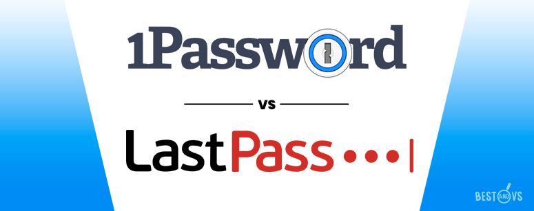 1Password Vs LastPass: Features and Pricing