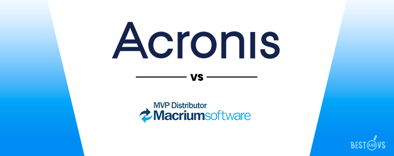 Acronis VS Macrium Reflect Recovery Tools Comparison