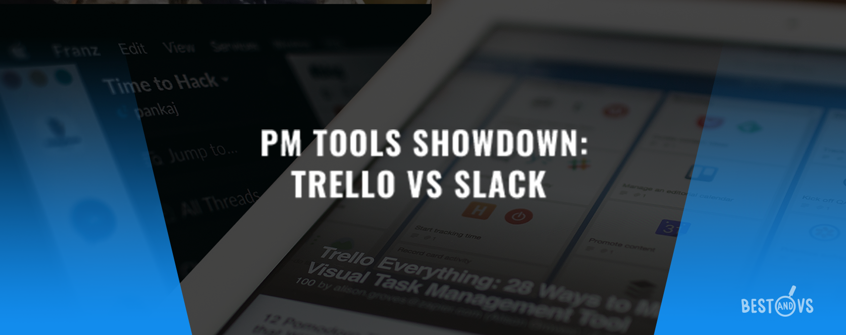PM Tools Showdown: Trello VS Slack (Features & Pricing)